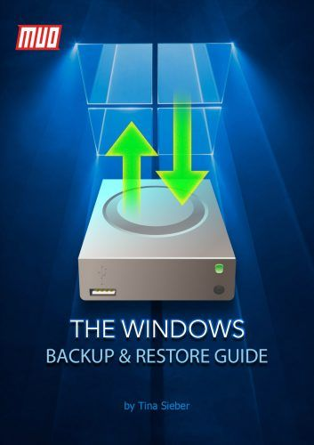 The Windows Backup and Restore Guide