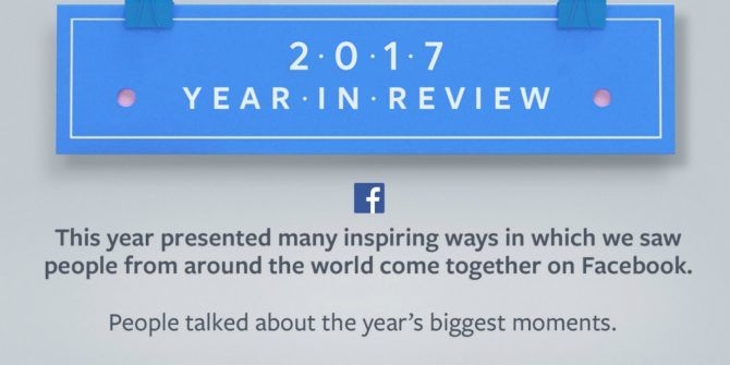 Facebook's Year in Review: How 2017 Sucked
