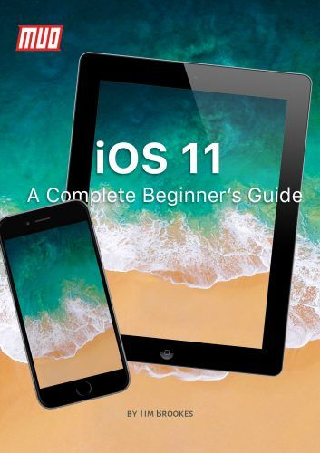 A Complete Beginner's Guide to iOS 11 for iPhone & iPad