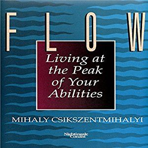 Flow: The Psychology of Optimal Experience - Self-improvement audiobooks