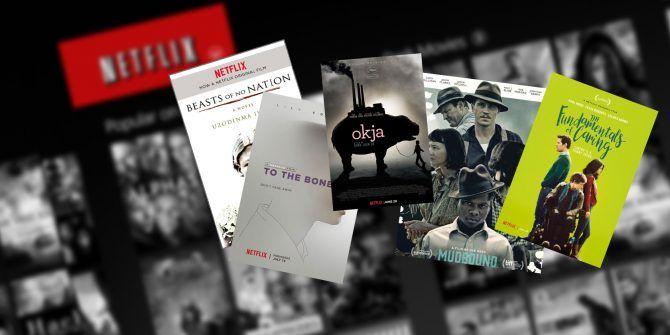 10 of the Best Original Netflix Movies Worth Watching