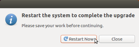 Restart the system to complete upgrade