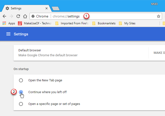 Select Continue where you left off in Chrome's settings