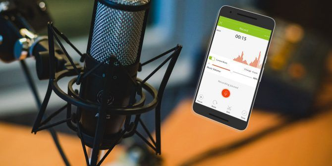 7 Android Apps for Recording Your Own Podcasts Anywhere