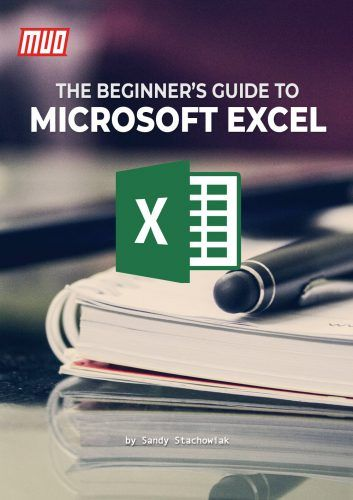 The Beginner's Guide to Microsoft Excel