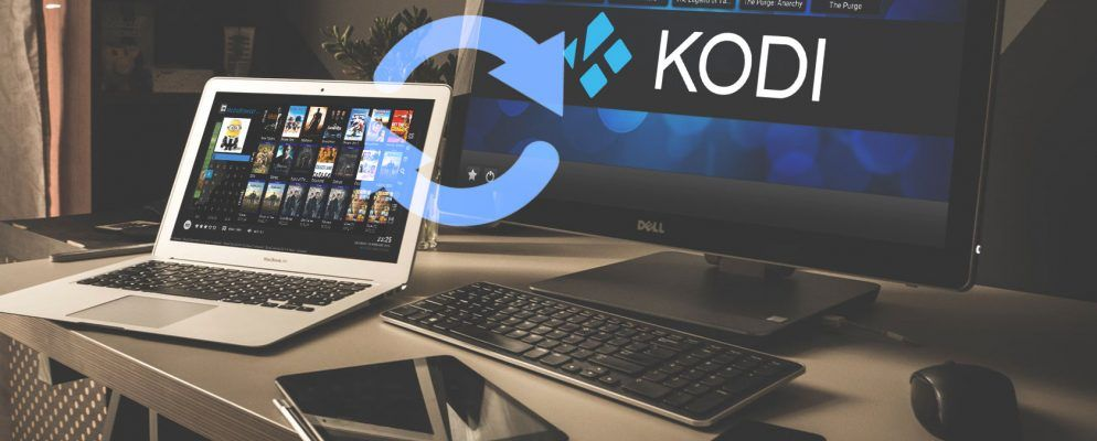 How to Sync or Share Your Kodi Media Library on Multiple Devices