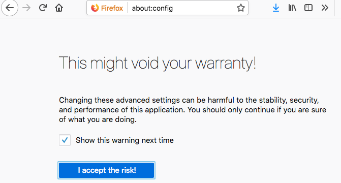 firefox about config warranty confirmation