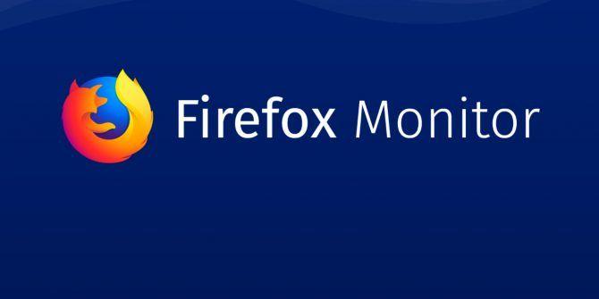 Firefox Monitor Checks for Stolen Passwords