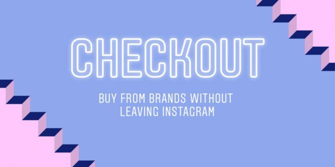 You Can Now Buy Products Without Leaving Instagram