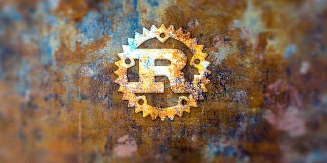 7 Reasons Rust Is the Most Exciting New Programming Language