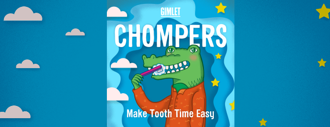 the best podcasts for kids - Chompers