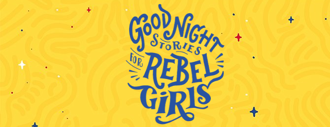 the best podcasts for kids - Good Night Stories for Rebel Girls