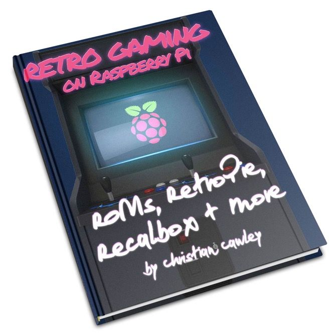 Build a Raspberry Pi Retro Gaming Console With This FREE Ebook!