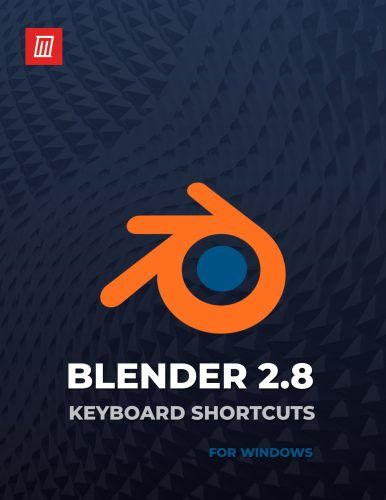 The Blender 2.8 Keyboard Shortcuts Cheat Sheet for Windows