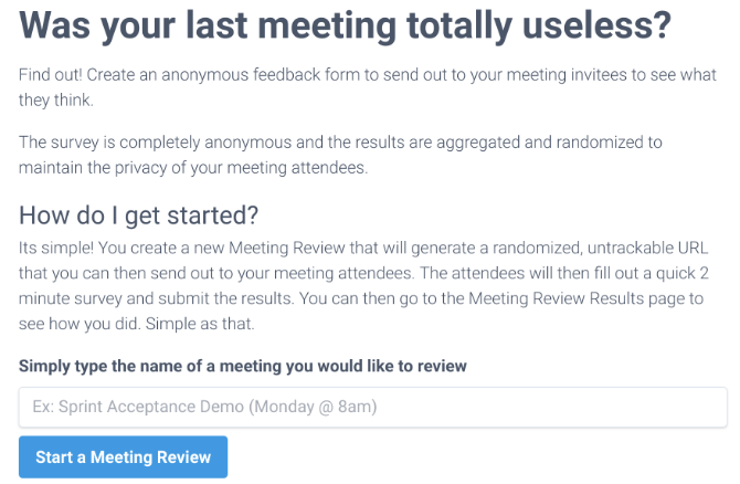 Useless Meetings has an anonymous feedback form for employees to tell managers what they think about team meetings