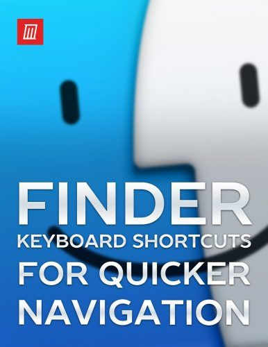 The Finder Keyboard Shortcuts Cheat Sheet for Mac