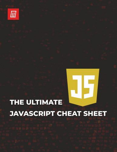 The Ultimate JavaScript Cheat Sheet