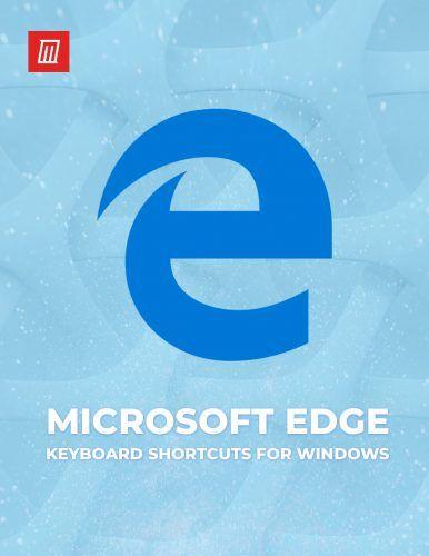 Microsoft Edge Keyboard Shortcuts for Windows