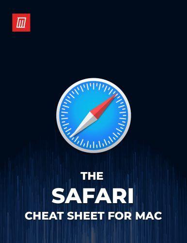 The Safari Shortcuts Cheat Sheet for Mac