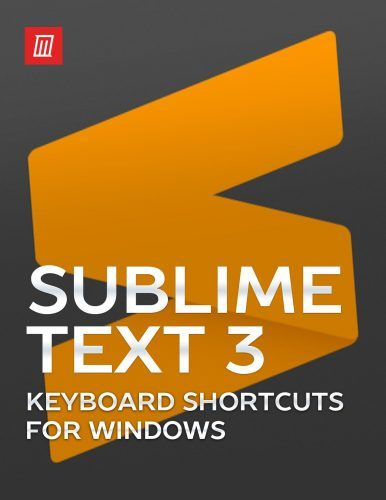 The Sublime Text 3 Keyboard Shortcuts Cheat Sheet