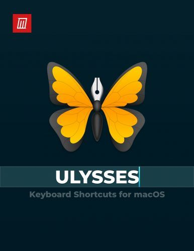 The Ulysses Keyboard Shortcuts Cheat Sheet for Mac