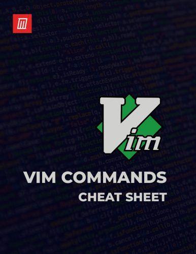 Cheat Sheet: The Vim Linux Command Line Editor Cheat Sheet