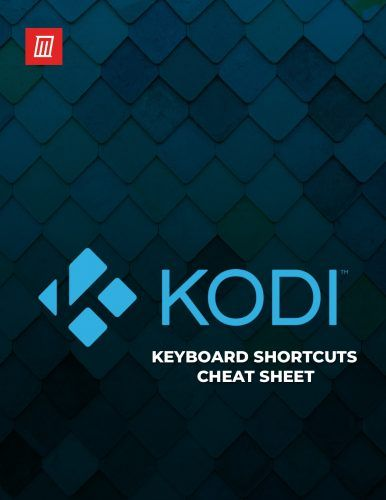 50 Kodi Keyboard Shortcuts You Need to Know