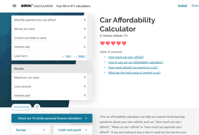 Omni Calculator has several calculators for car owners, like the car affordability calculaor