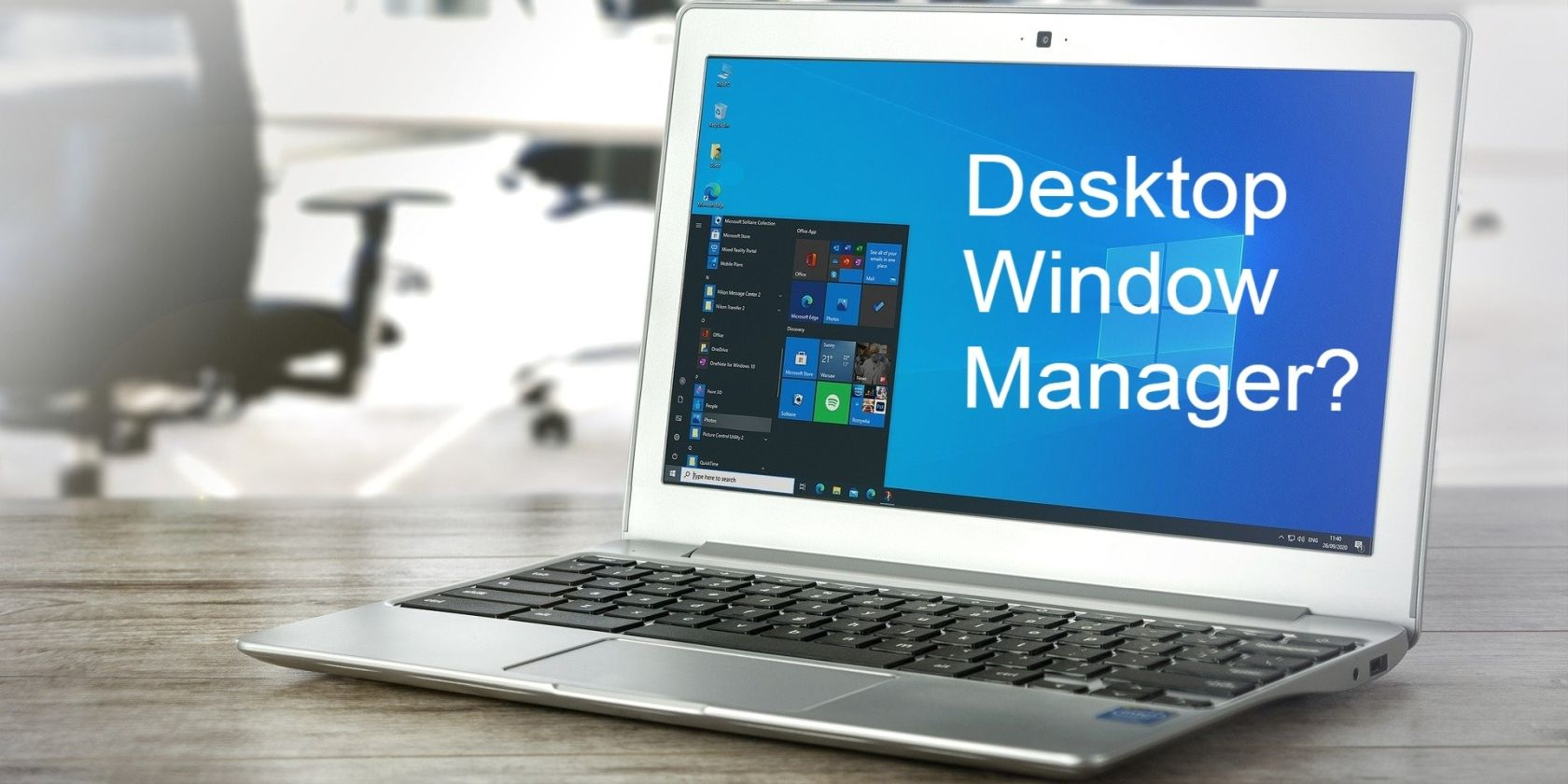 What Is the Desktop Window Manager and Do You Need It?