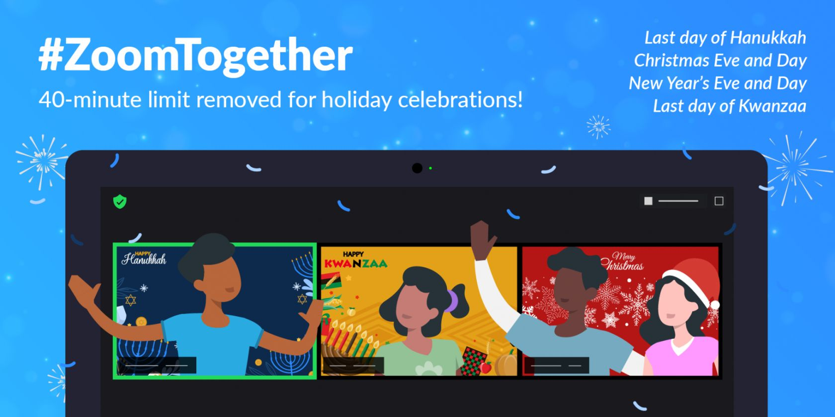 Zoom Removes Its Meeting Time Limit for the Holidays